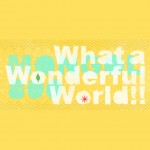 MONGOL800「What a Wonderful World!!」
