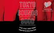 TOKYO SOUNDS GOOD supported by Ginza Sony Park